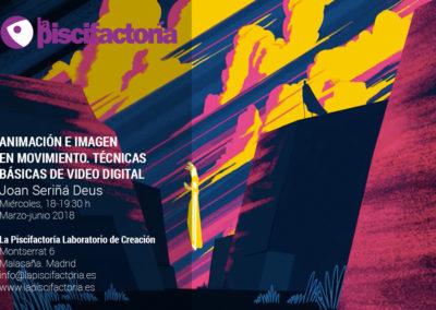 Animación e imagen en movimiento. Técnicas básicas de video digital, con Joan Seriñá Deus