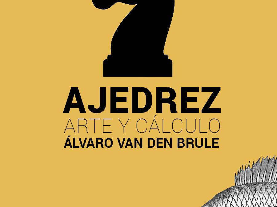 Conferencia sobre ajedrez, con Álvaro van den Brule