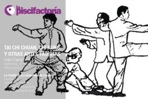 Tai chi chuan, chi kung y otras artes taoístas, con Iván Caramés
