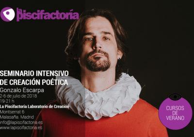 Seminario intensivo de creación poética, con Gonzalo Escarpa