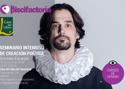 Seminario intensivo de creación poética en La Casa del Libro, con Gonzalo Escarpa