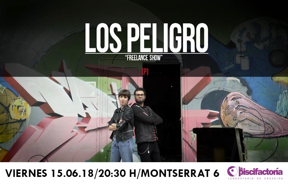 """""""Freelance show"""" de Los Peligro"""