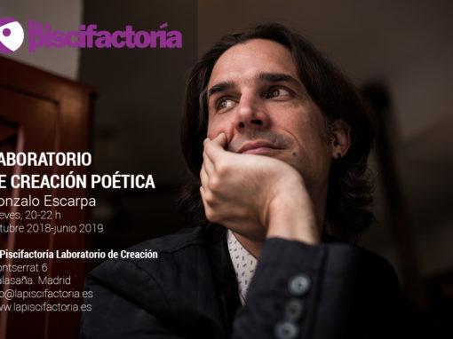 Laboratorio de creación poética, con Gonzalo Escarpa