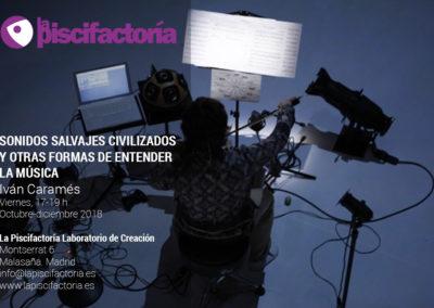 Sonidos salvajes civilizados y otras formas de entender la música, con Iván Caramés