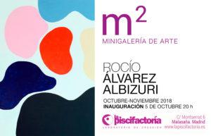 Exposición Rocío Álvarez Albizuri
