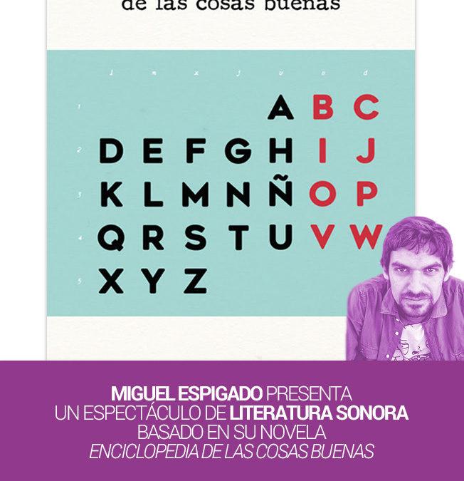 Espectáculo de literatura sonora con Miguel Espigado