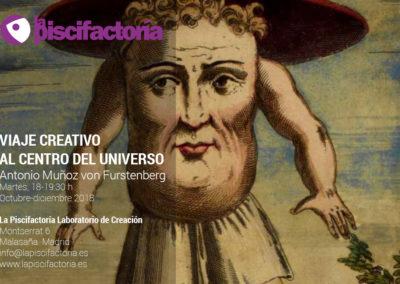 Viaje creativo al centro del universo, con Antonio Muñoz von Furstenberg