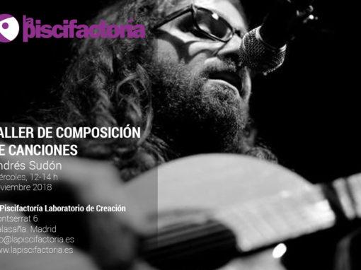 Taller de composición de canciones, con Andrés Sudón