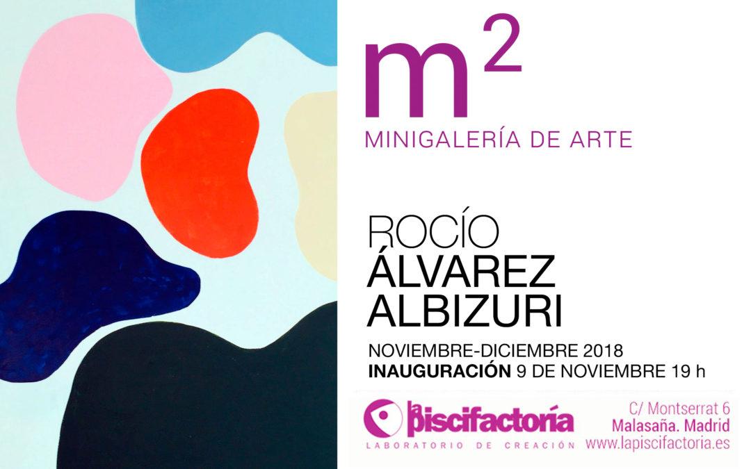 Inauguración exposición Rocío Álvarez Albizuri