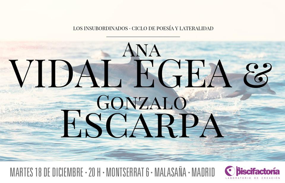 Los insubordinados: Ana Vidal Egea y Gonzalo Escarpa