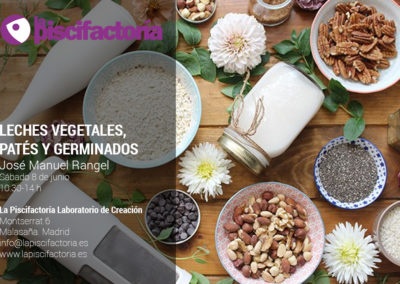 Cómo elaborar leches vegetales, patés y germinados, con José Manuel Rangel