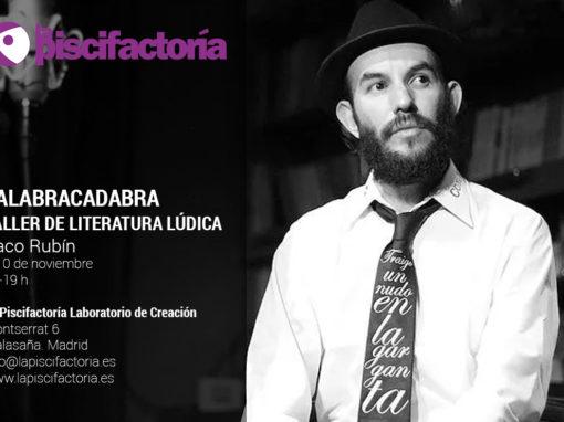 Taller de literatura lúdica, con Paco Rubín