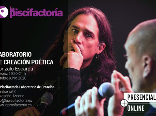 Laboratorio de creación poética, con Gonzalo Escarpa (jueves)