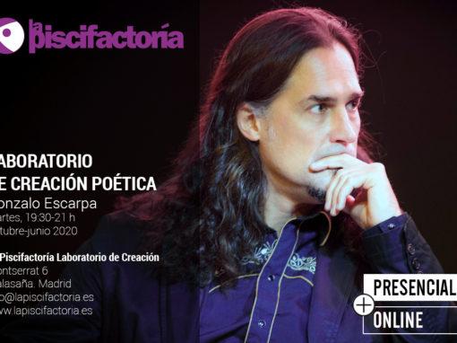 Laboratorio de creación poética, con Gonzalo Escarpa (martes)