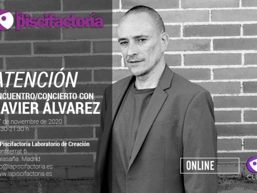 Atención. Encuentro/concierto con Javier Álvarez